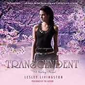 Transcendent: A Starling Novel, Book 3 | Lesley Livingston