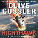Nighthawk Audiobook by Clive Cussler, Graham Brown Narrated by Scott Brick