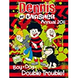 Dennis and Gnasher Annual 2011by D C Thomson & Co
