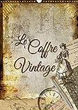 Le Coffre Vintage 2016: Collages Decoratifs d'Anciens Objets...
