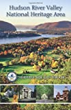 Hudson River Valley National Heritage Area Site Guidebook
