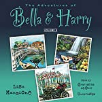 The Adventures of Bella & Harry, Vol. 6: Let's Visit Dublin!, Let's Visit Maui!, Let's Visit Saint Petersburg! | Lisa Manzione