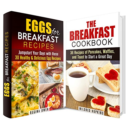 Free Kindle Book : The Breakfast Cookbook Box Set: Jumpstart Your Days With More Than 60 Delicious Breakfast Recipes (Comfort Foods & Delights)