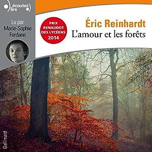 L'amour et les forêts | Livre audio