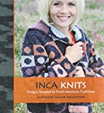 Inca Knits: Inspired by South American Folk Tradition