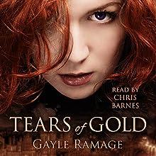 Tears of Gold: Edinburgh Elementals, Book 2 (       UNABRIDGED) by Gayle Ramage Narrated by Chris Barnes