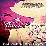 The Thorn Keeper | Pepper Basham