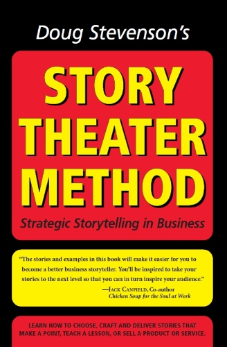 doug-stevensons-story-theater-method-strategic-storytelling-in-business