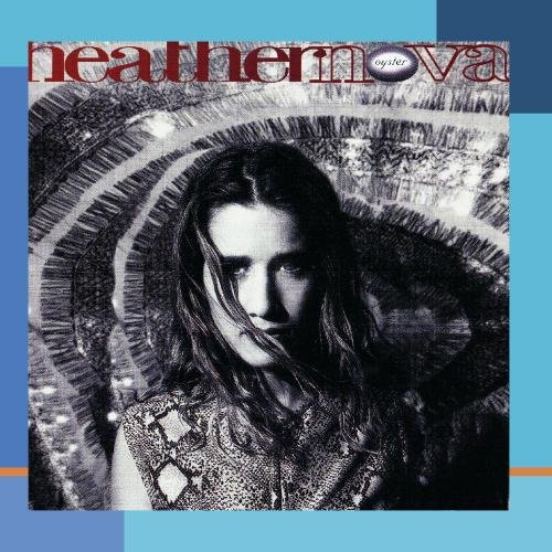 Heather Nova - Oyster - Zortam Music