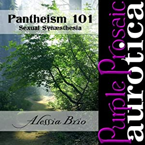 Pantheism 101: Sexual Synaesthesia Audiobook