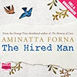 The Hired Man | Aminatta Forna