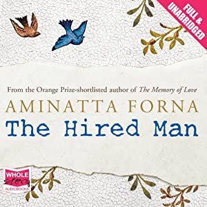 The Hired Man | [Aminatta Forna]