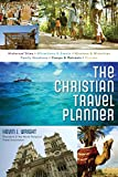 The Christian Travel Planner (Christian Travelers Guide)