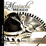 Serie Diamante: Mariachi Mexico De Pepe Villa