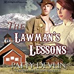 The Lawman's Lessons: The Sons of Johnny Hastings, Book 1 | Patty Devlin