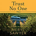 Trust No One Audiobook by Meryl Sawyer Narrated by Amy McFadden