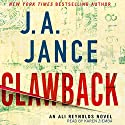 Clawback: An Ali Reynolds Novel Audiobook by J. A. Jance Narrated by Karen Ziemba