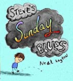 Steve's Sunday Blues (0340797223) by Layton, Neal