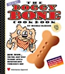 Doggy Bone Cookbook: The Fun Easy Way...