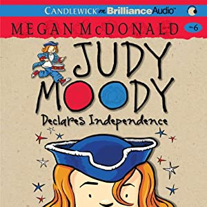 Judy Moody Declares Independence (Book 6) | [Megan McDonald]
