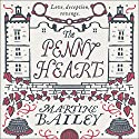 The Penny Heart Audiobook by Martine Bailey Narrated by Charlotte Strevens