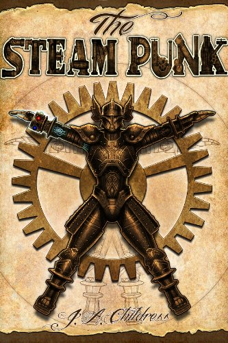 The Steam Punk (The Steam Punk Trilogy Book 1)