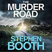 The Murder Road: Cooper and Fry, Book 15 | Stephen Booth