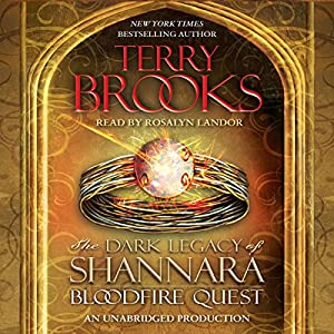 Bloodfire Quest: The Dark Legacy of Shannara, Book 2 | [Terry Brooks]