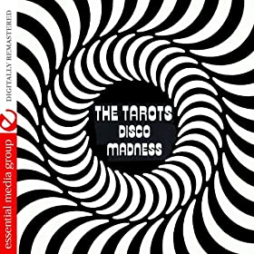 Disco Madness (Johnny Kitchen Presents The Tarots) (Digitally Remastered)