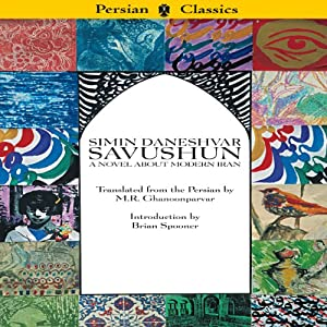 Savushun: A Novel About Modern Iran Audiobook