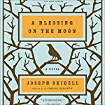 Blessing on the Moon | Joseph Skibell