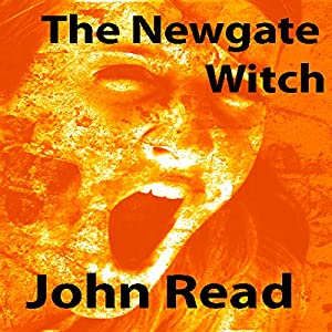 The Newgate Witch: (A Short Story) Audiobook
