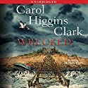 Wrecked: A Regan Reilly Mystery Audiobook by Carol Higgins Clark Narrated by Michele Pawk