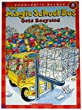 The Magic School Bus Gets Recycled (Scholastic Reader, Level 2) (0439899362) by Anne Capeci