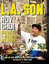L.A. Son My Life My City My Food