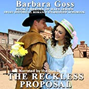 The Reckless Proposal: Heroes of Hays, Book 2 | [Barbara Goss]