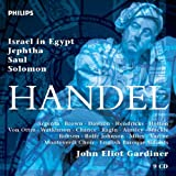 Haendel - Israel in Egypt � Jephtha � Saul � Solomon / Monteverdi Choir � English Baroque Soloists � Gardinerpar John Eliot Gardiner