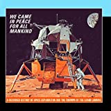 Nasa - We Came in Peace for All Mankind