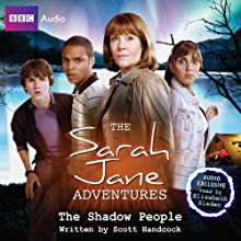 The Sarah Jane Adventures: The Shadow People Audiobook by Scott Handcock Narrated by Elisabeth Sladen