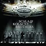 Scala & Kolacny Brothers Scala & Kolacny Brothers