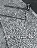La Strada (8889431717) by Goldberg, Vicki