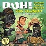 Duh! 2015 Day-to-Day Calendar