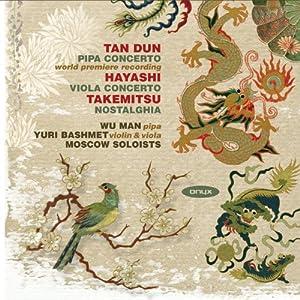 Dun / Takemitsu / Hayashi: Pipa Concerto / Nostalghia