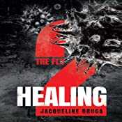 Healing: The Flu, Book 2 | [Jacqueline Druga]