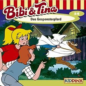 Das Gespensterpferd (Bibi und Tina 34) Hörspiel