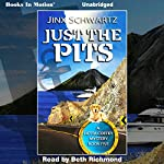 Just the Pits: Hetta Coffey, Book 5 | Jinx Schwartz