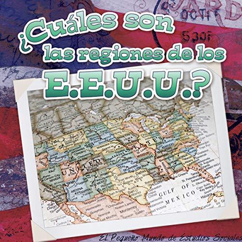 ¿Cuáles son las regiones de los E.E.U.U.? What Are the US Regions? (Little World Social Studies) [Robins, Maureen Picard] (Tapa Dura)