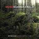 Mordschwarzwald Hörbuch von Bernd Leix Gesprochen von: Mike Maas