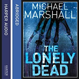 The Lonely Dead Audiobook