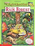 Eva Moore The Magic School Bus in the Rain Forest